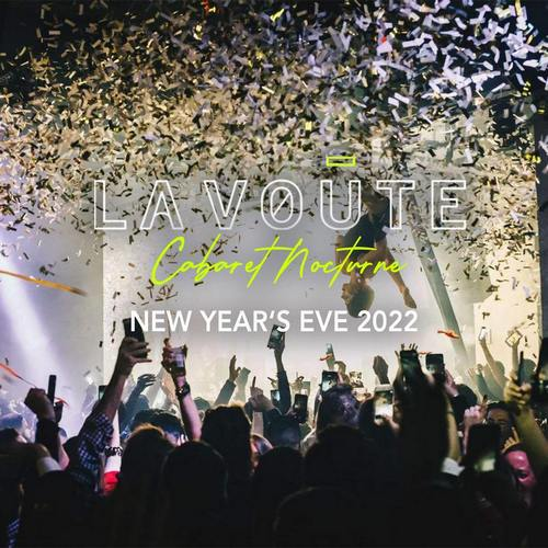 La New Years Eve 2020 La Voute New Years Eve 2020 tickets in Montreal, QC